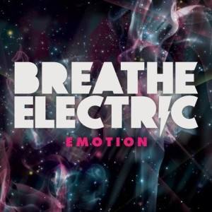 breathe electric emotion