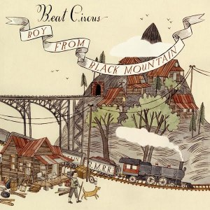 Beat Circus – Boy From Black Mountain Review