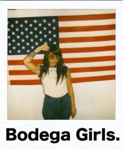 bodega girls