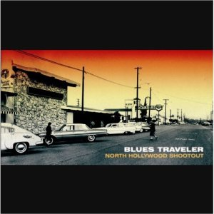 Blues Traveler – North Hollywood Shootout