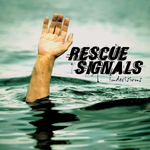 Rescue Signals - Indecisions