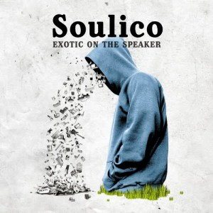 Soulico- Exotic On The Speaker