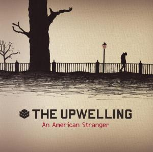 The Upwelling - An American Stranger