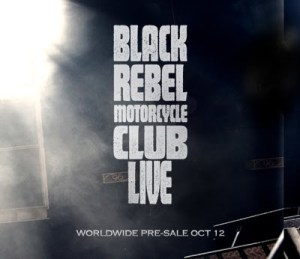 Black Rebel Motorcycle Club (Live)