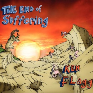 Ken Flagg – The End of Suffering