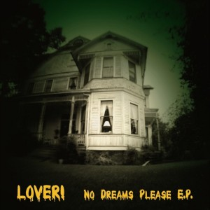 Lover! - No Dreams Please EP