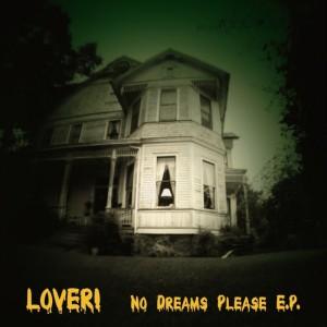 Lover! - No Dreams Please EP