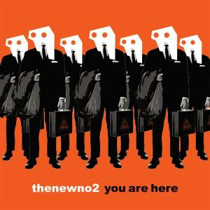 thenewno2 -  You Are Here